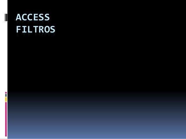 ACCESS FILTROS