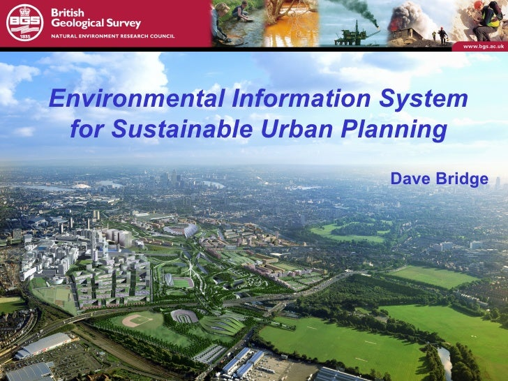Dave Bridge Environmental Information System for Sustainable Urban Planning