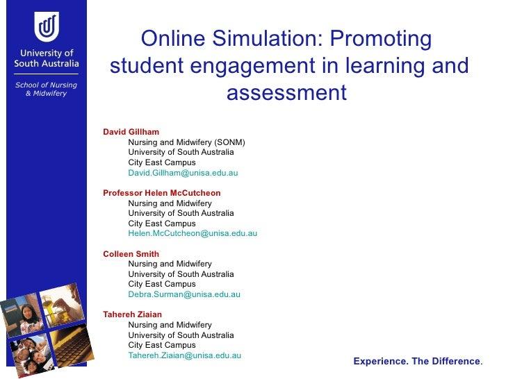 Online Simulation: Promoting  student engagement in learning and assessment  <ul><li>David Gillham  </li></ul><ul><ul><li>...
