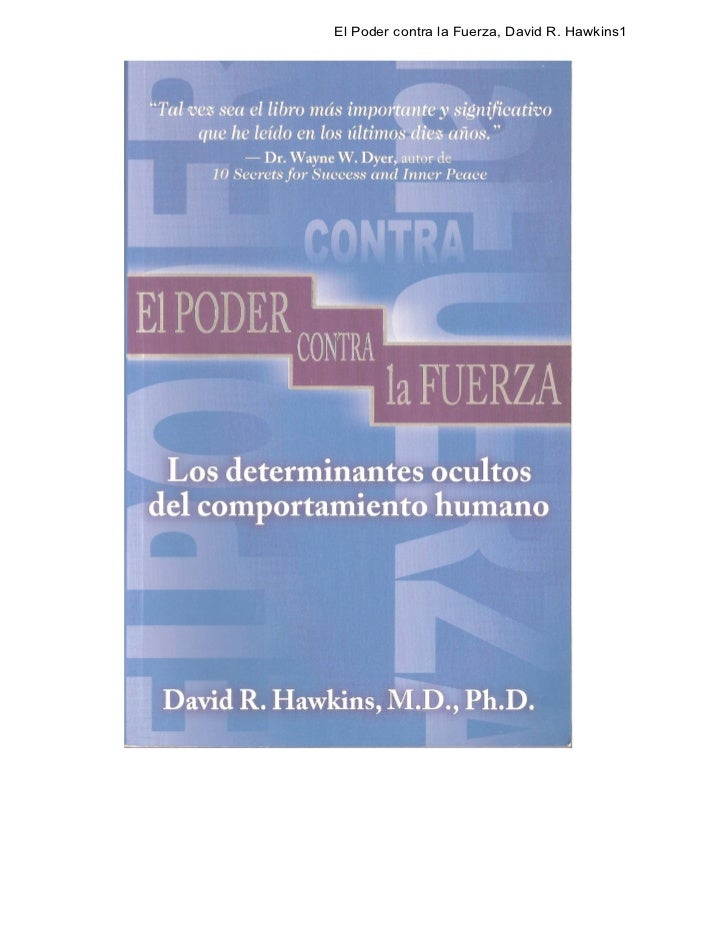 El Poder contra la Fuerza, David R. Hawkins1