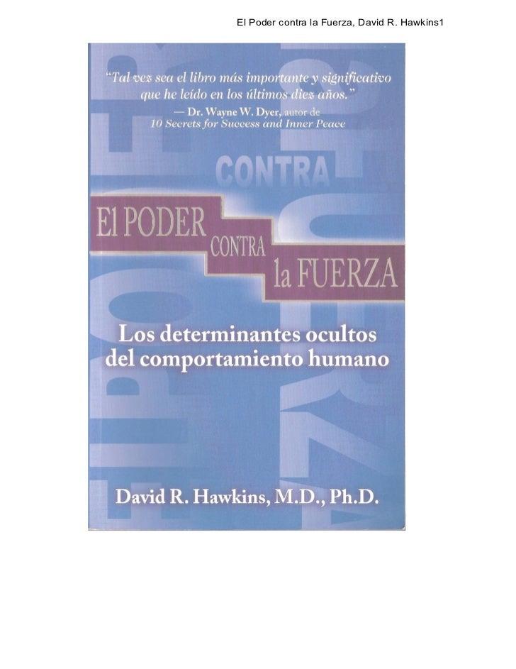 David hawkins-poder-vs-fuerza