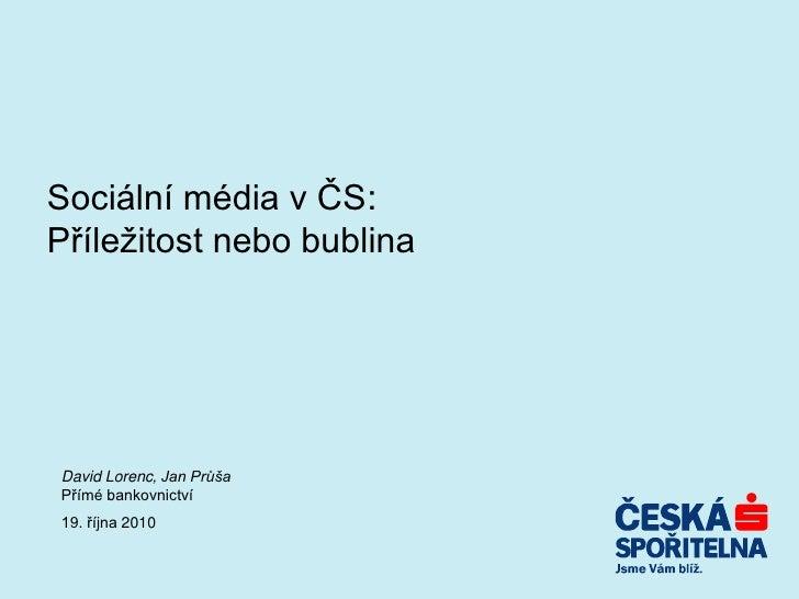 Sociální média v České spořitelně - David Lorenc