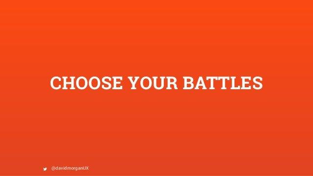 choosing your battles Choose your battles lyrics: you are my hurt locker lover / keep me walking on a  wire / don't know when you'll blow / so i tiptoe through your.