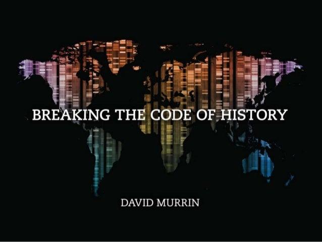 David Murrin - Breaking the Code of History