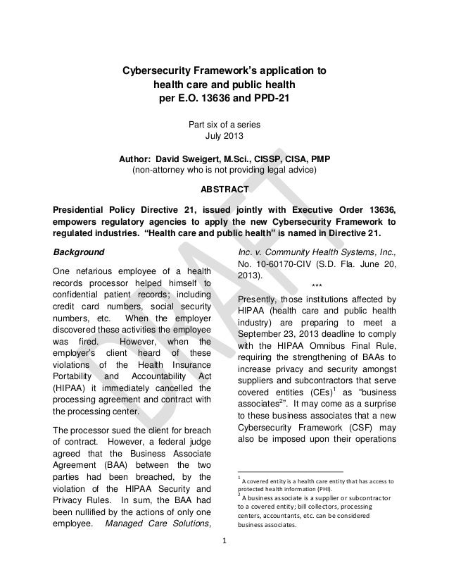 1 Cybersecurity Framework's application to health care and public health per E.O. 13636 and PPD-21 Part six of a series Ju...