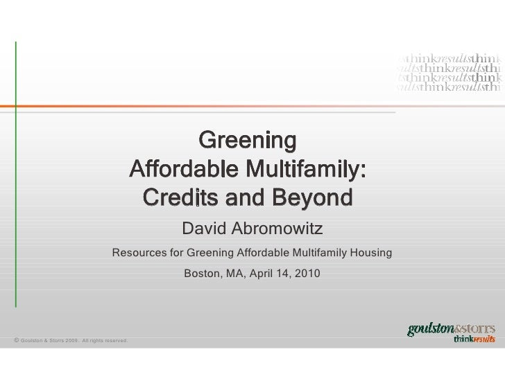 Greening                                                  Affordable Multifamily:                                         ...