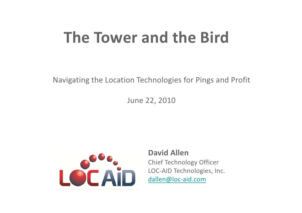 Presentation: Cell ID & AGPS: Right Location, Smarter Service
