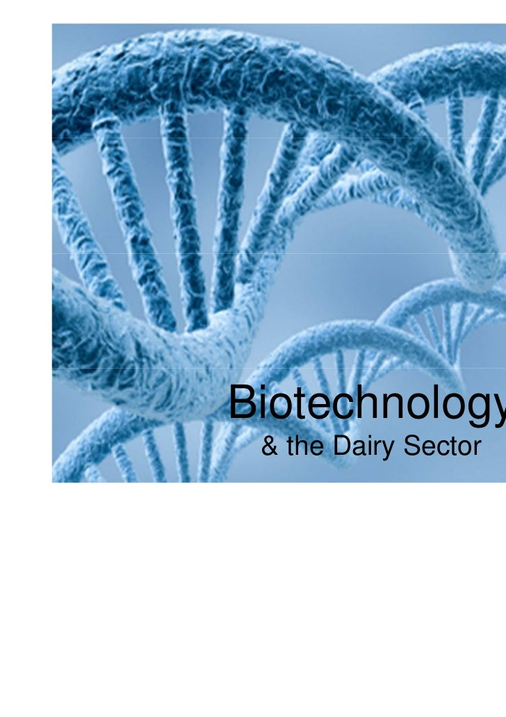 Biotechnology & the Dairy Sector