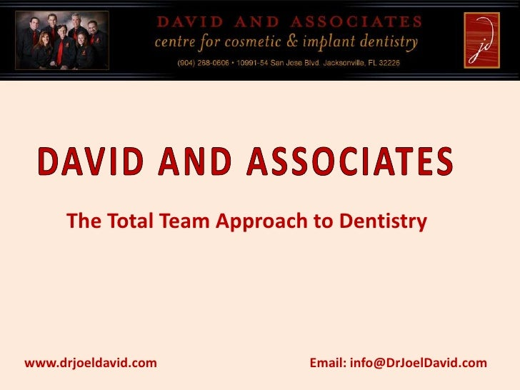 David And Associates - The Total Team Approach to Dentistry