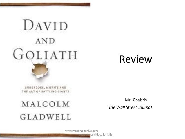 David and Goliath- new book review malcom gladwell