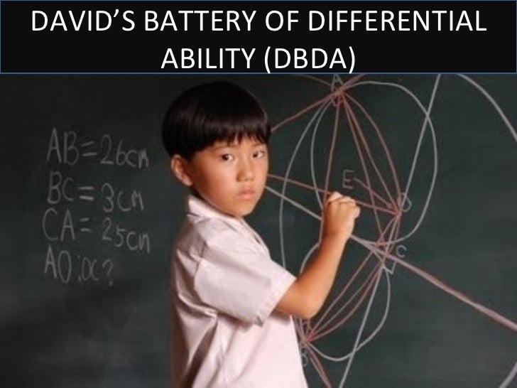 DAVID'S BATTERY OF DIFFERENTIAL         ABILITY (DBDA)