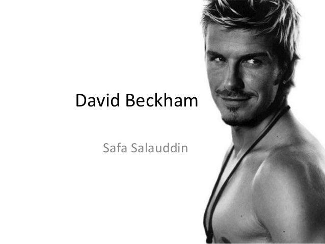 David Beckham  Safa Salauddin