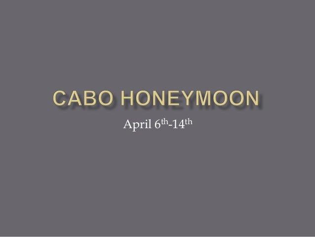 April 6th-14th
