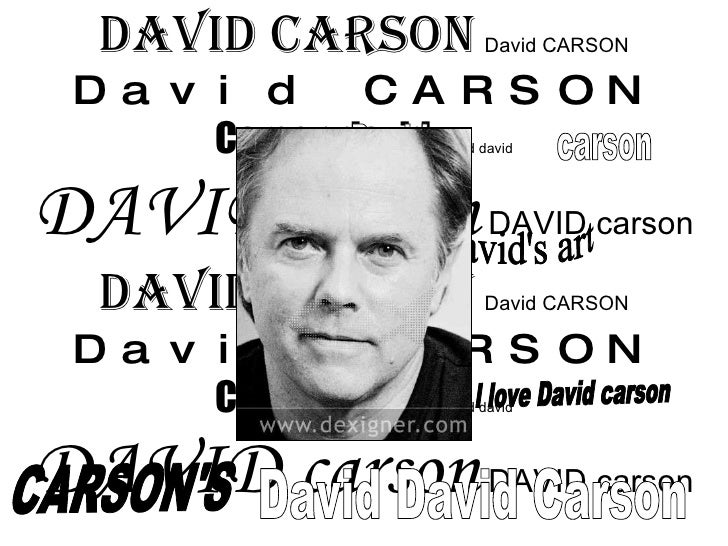David CARSON   David CARSON   David CARSON  Carson david  David david DAVID carson  DAVID carson David CARSON   David CARS...