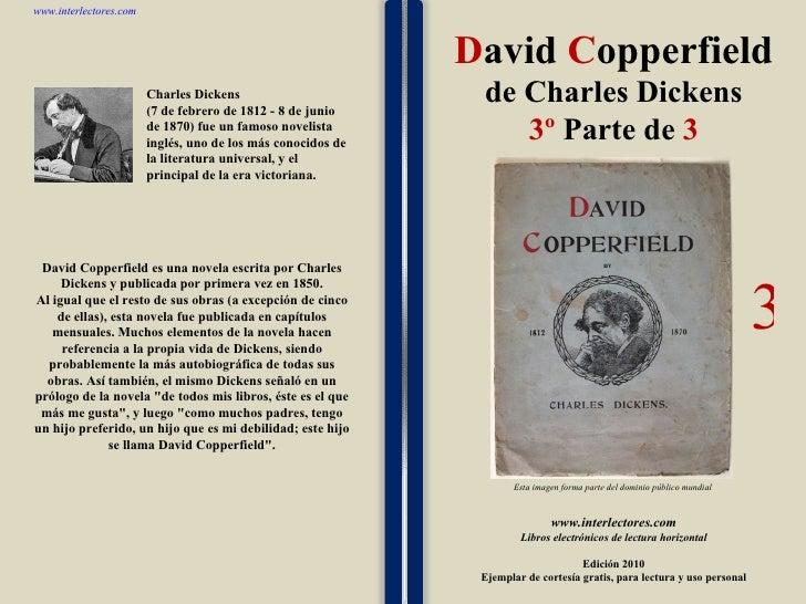 1 1 1 1 1 1 1 1 1 1 1 1 1 1 1 1 1 1 1 1 1 1 1 1 David Copperfield es una novela escrita por Charles Dickens y publicada po...
