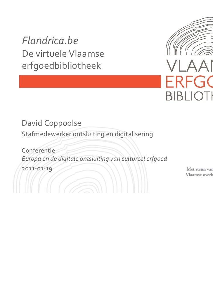 Flandrica.beDevirtuele VlaamseerfgoedbibliotheekDavidCoppoolseStafmedewerkerontsluitingendigitaliseringConferentieEur...