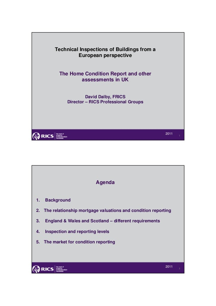 Technical Inspections of Buildings from a                  European perspective           The Home Condition Report and ot...