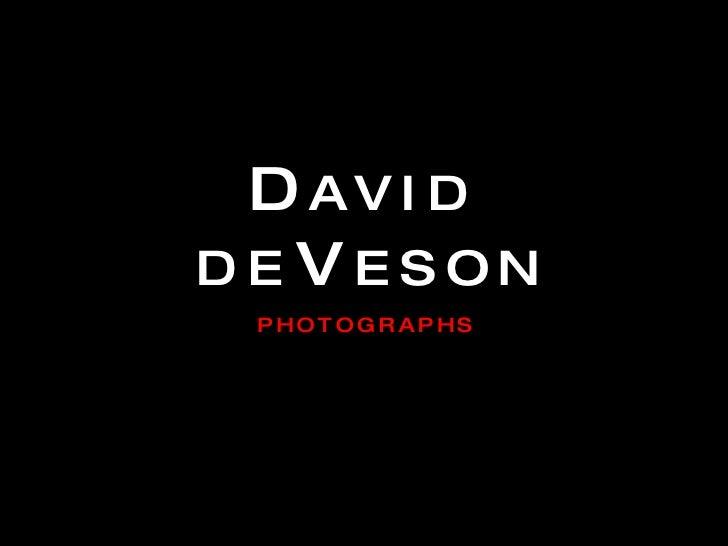 David Deveson Photographs