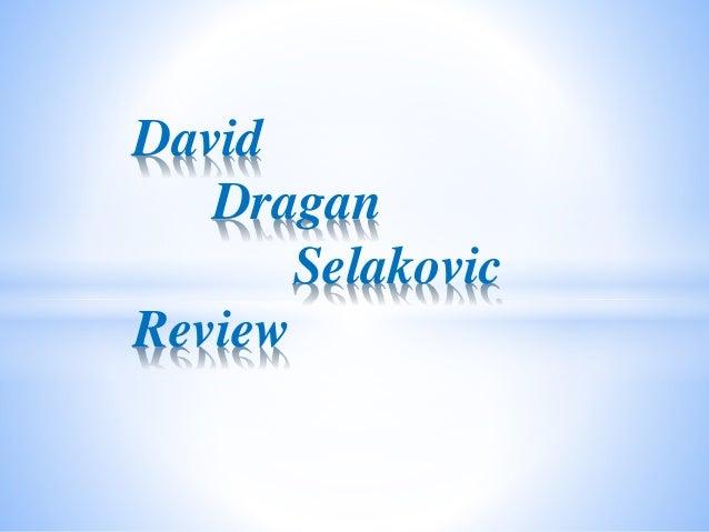 David Dragan Selakovic Reviews