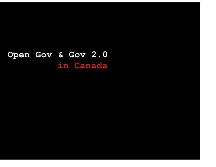 Open Gov & Gov 2.0          in Canada