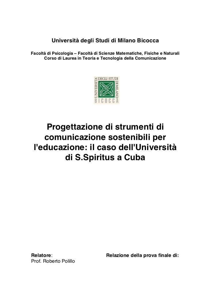 Università degli Studi di Milano BicoccaFacoltà di Psicologia – Facoltà di Scienze Matematiche, Fisiche e Naturali      Co...