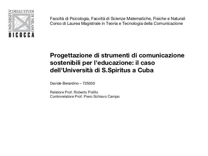 Progettazione di strumenti di comunicazione sostenibili per l'educazione: il caso dell'Università di S.Spiritus a Cuba Dav...