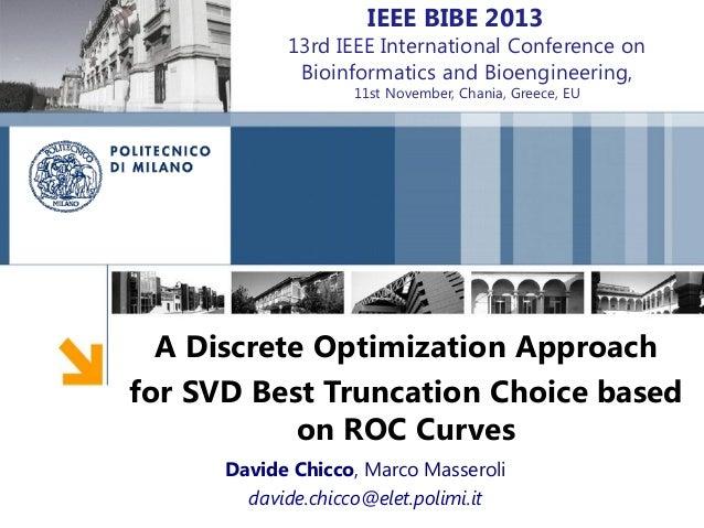 IEEE BIBE 2013  13rd IEEE International Conference on Bioinformatics and Bioengineering, 11st November, Chania, Greece, EU...
