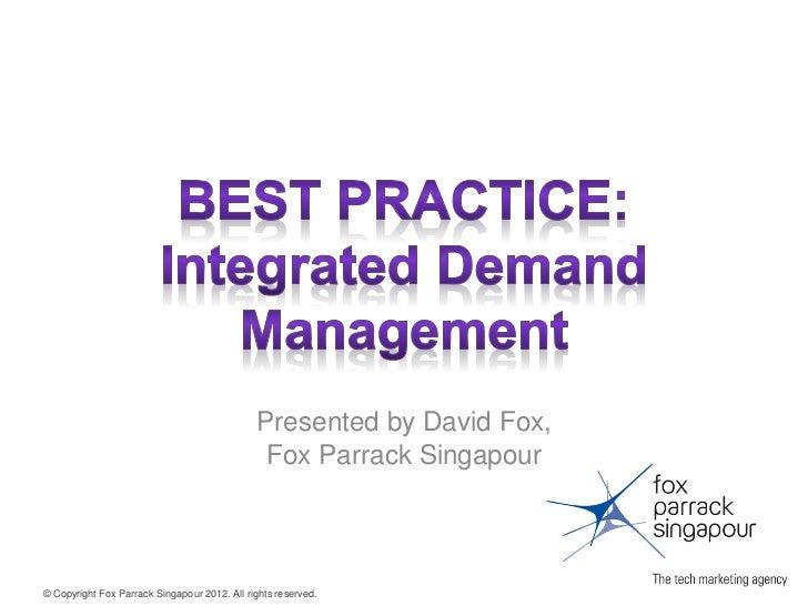 Presented by David Fox,                                               Fox Parrack Singapour© Copyright Fox Parrack Singapo...