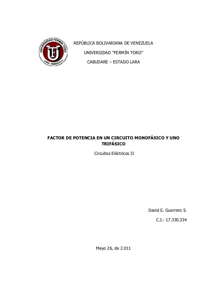 """REPÚBLICA BOLIVARIANA DE VENEZUELA             UNIVERSIDAD """"FERMÍN TORO""""               CABUDARE – ESTADO LARAFACTOR DE POT..."""