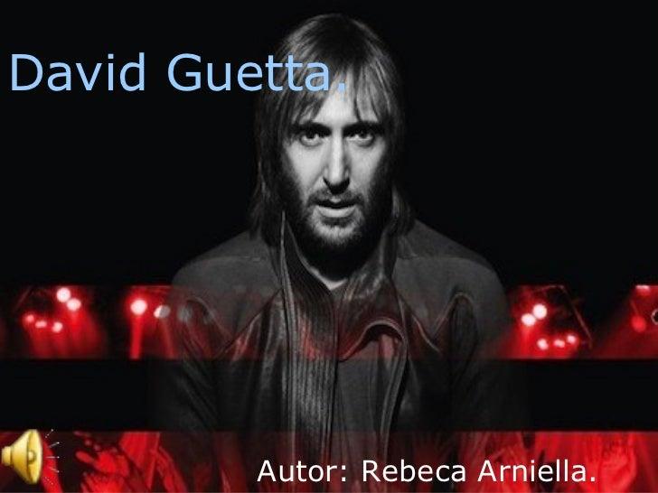 David Guetta. Autor: Rebeca Arniella.