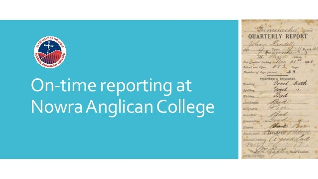 On-time reporting at NowraAnglicanCollege