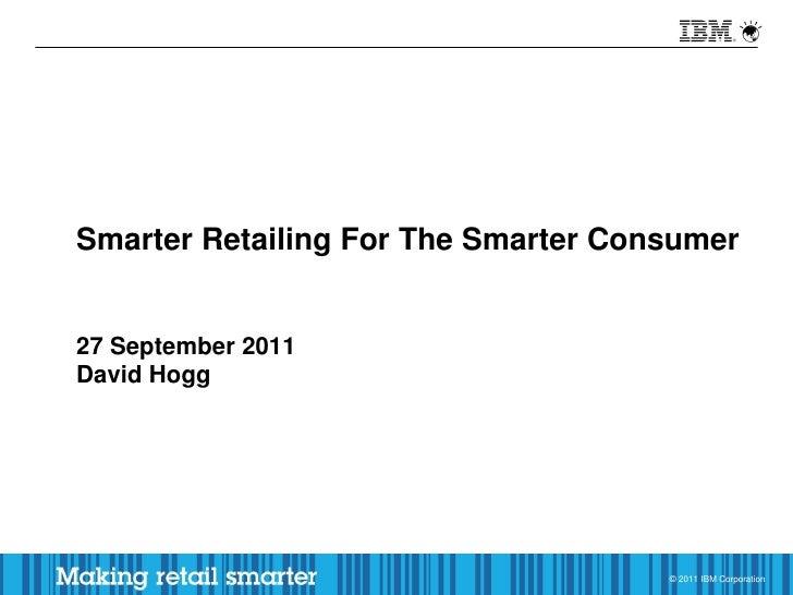 Cross-channel retail, David Hogg, IBM