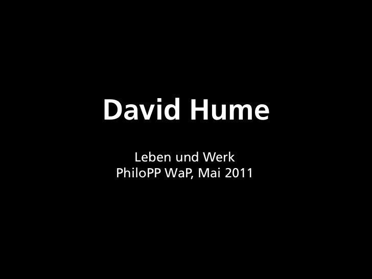 David Hume   Leben und WerkPhiloPP WaP, Mai 2011