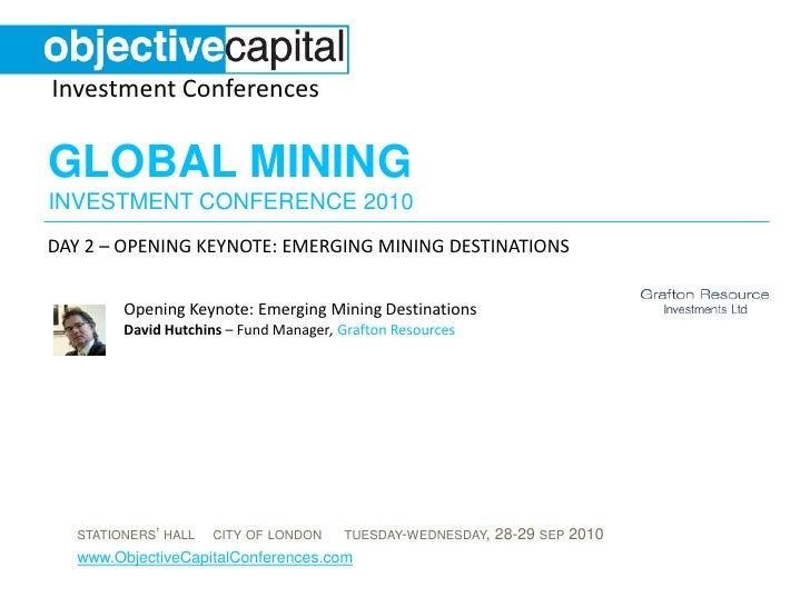 David Hutchins: Emerging Mining Destinations (Day 2 - Opening Keynote: What will be the next mining destination?)