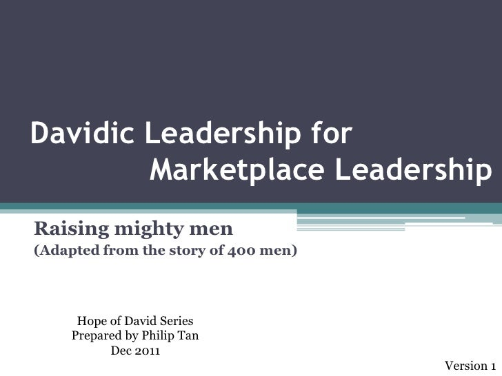 Davidic leadership   400 mighty men