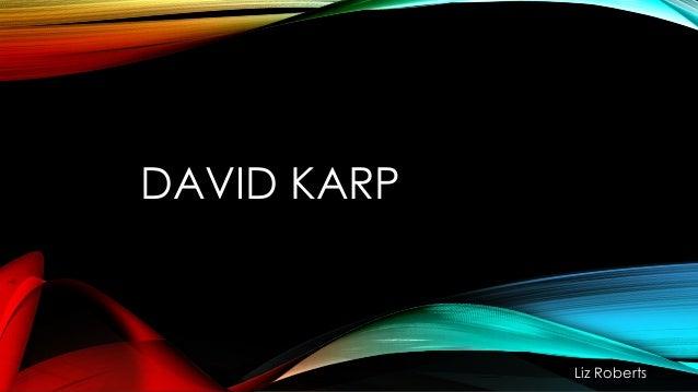 DAVID KARP  Liz Roberts