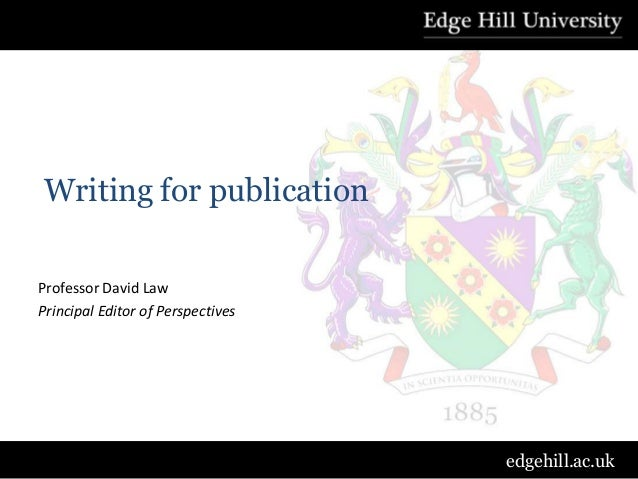 Development and Skills Conference 2013 : David Law - writing for publication
