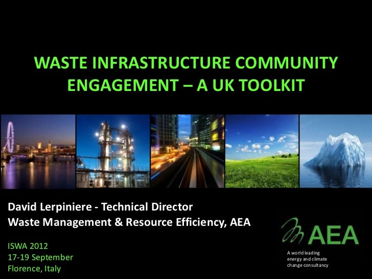WASTE INFRASTRUCTURE COMMUNITY ENGAGEMENT – A UK TOOLKIT