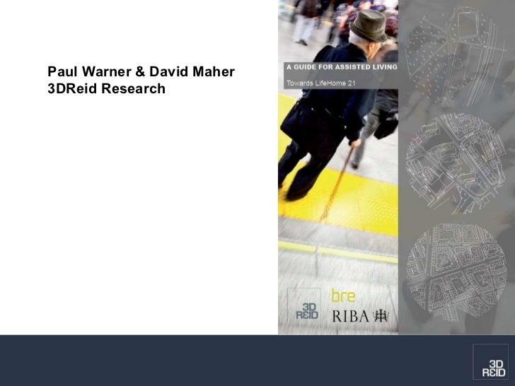 Paul Warner & David Maher  3DReid Research