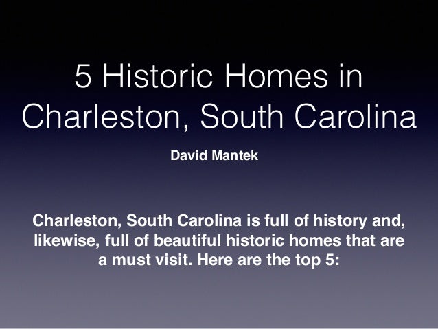 Top 5 Historic Homes In Charleston South Carolina