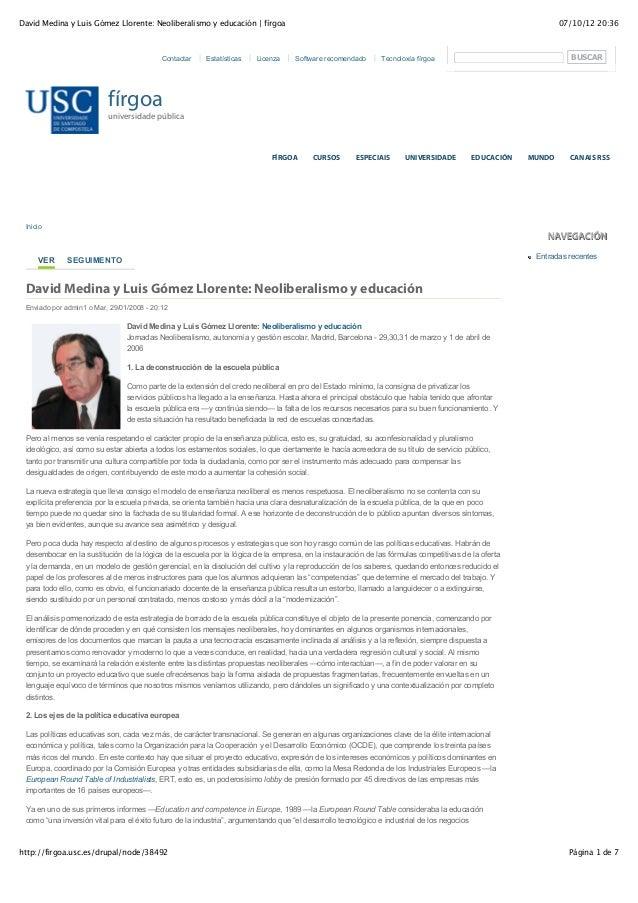07/10/12 20:36David Medina y Luis Gómez Llorente: Neoliberalismo y educación   fírgoa Página 1 de 7http://firgoa.usc.es/dr...