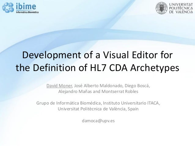 Development of a Visual Editor for the Definition of HL7 CDA Archetypes