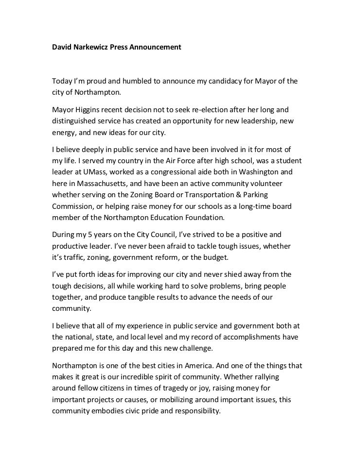 David Narkewicz Press AnnouncementToday I'm proud and humbled to announce my candidacy for Mayor of thecity of Northampton...