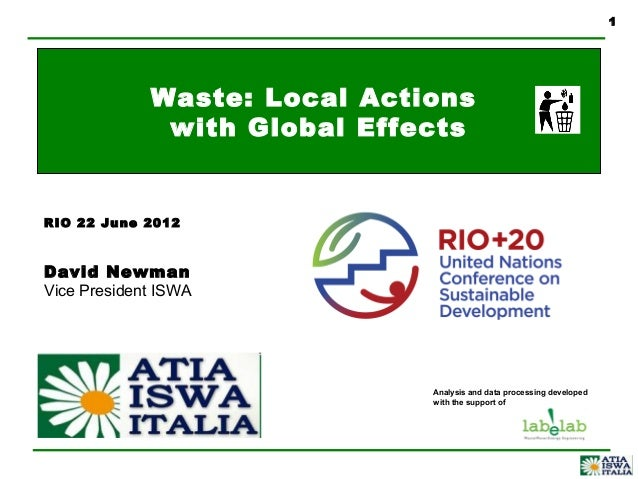 Waste: Local Actions with Global Effects - David Newman