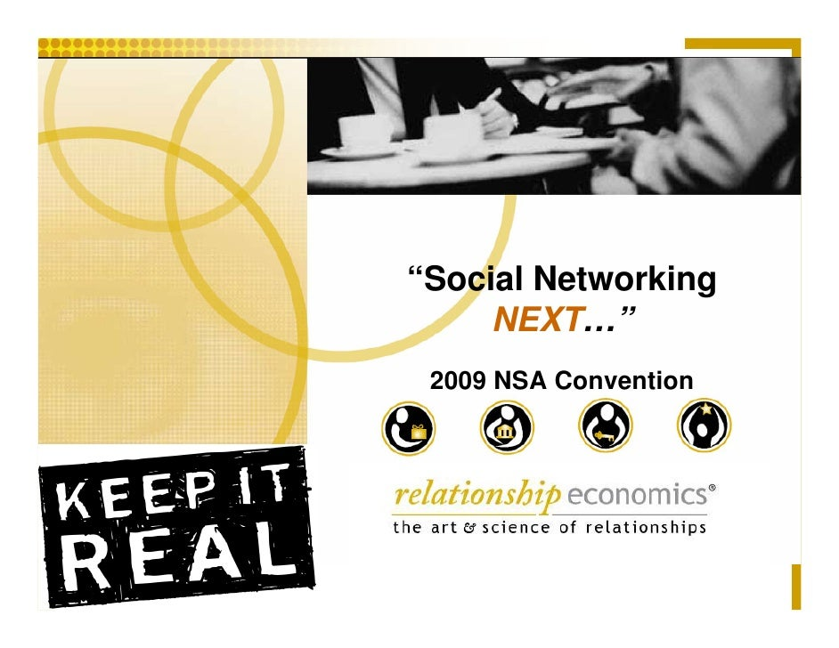"""""""Social Networking      NEXT…""""  2009 NSA Convention"""