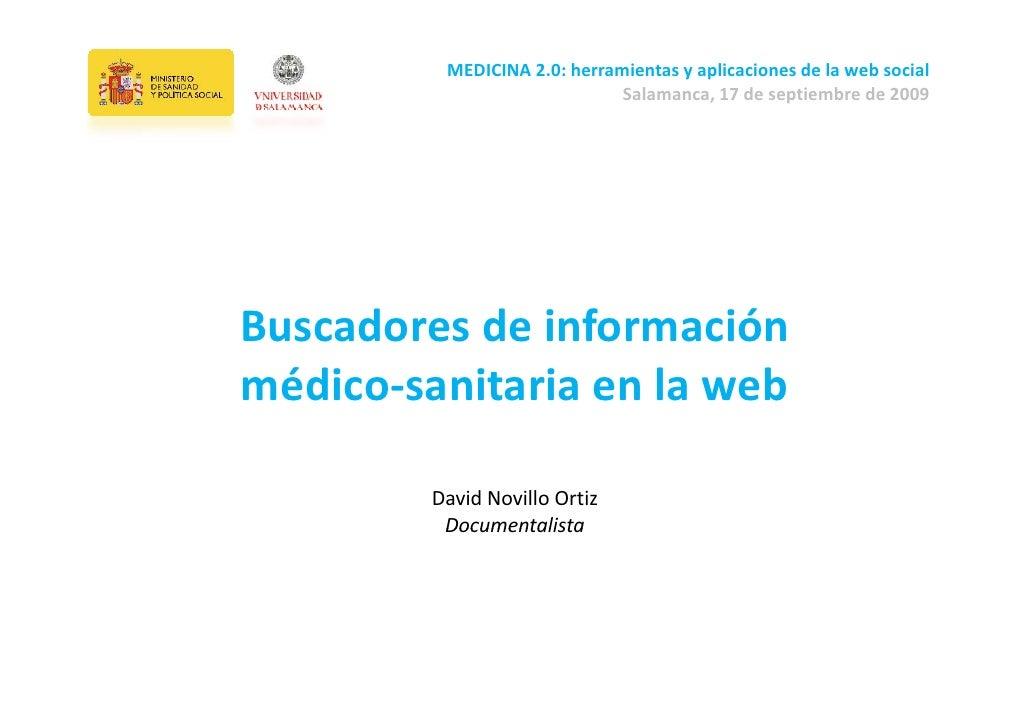 MEDICINA2.0:herramientasyaplicacionesdelawebsocial                              Salamanca,17deseptiembrede200...