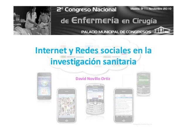 Internet y Redes sociales en laInternetyRedessocialesenla investigaciónsanitaria DavidNovilloOrtiz