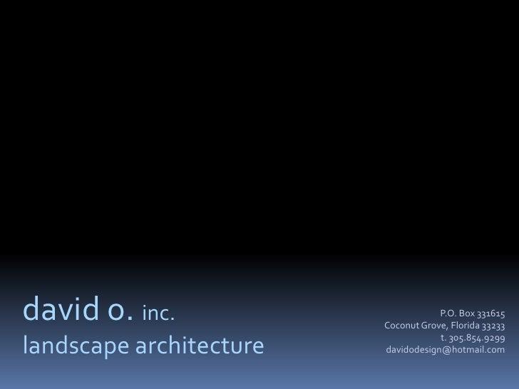 David O Design Presentation