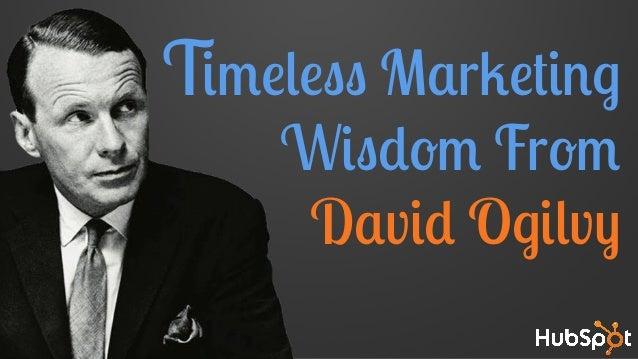 Timeless Marketing Wisdom From David Ogilvy