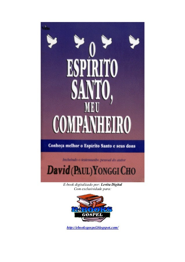 E-book digitalizado por: Levita Digital Com exclusividade para: http://ebooksgospel.blogspot.com/